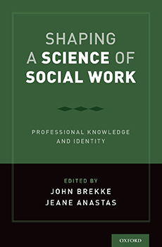 Book cover for Shaping a Science of Social Work